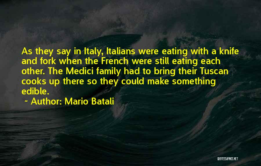 With Each Other Quotes By Mario Batali