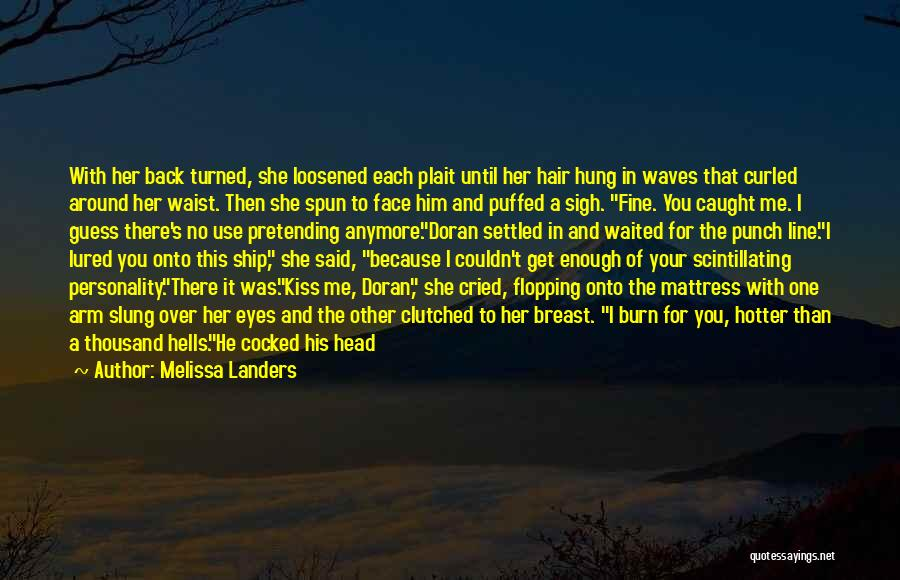 With Each Other Quotes By Melissa Landers