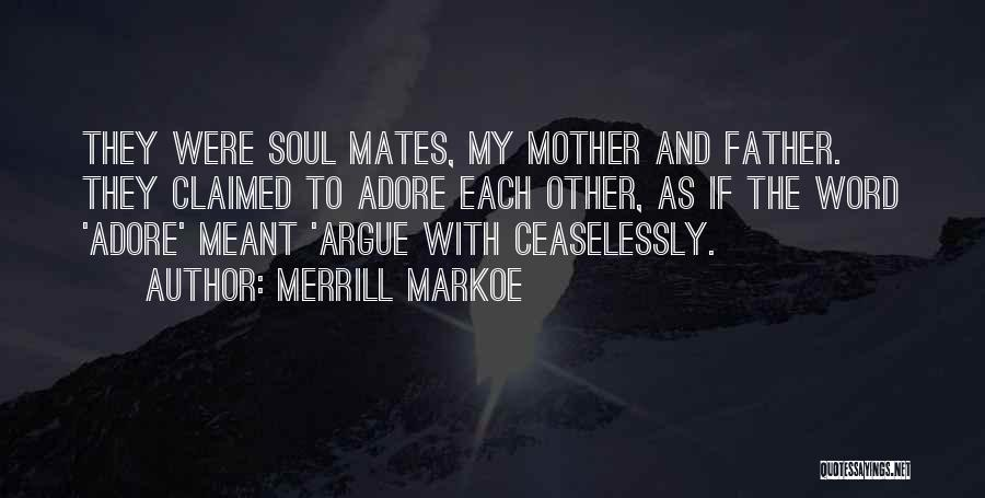 With Each Other Quotes By Merrill Markoe
