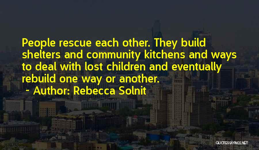 With Each Other Quotes By Rebecca Solnit
