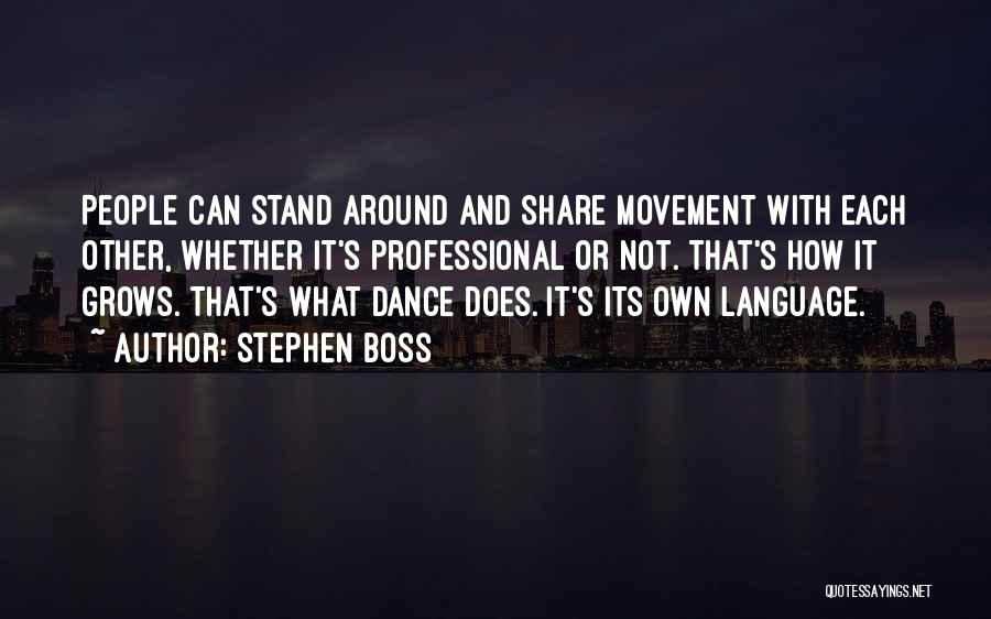 With Each Other Quotes By Stephen Boss