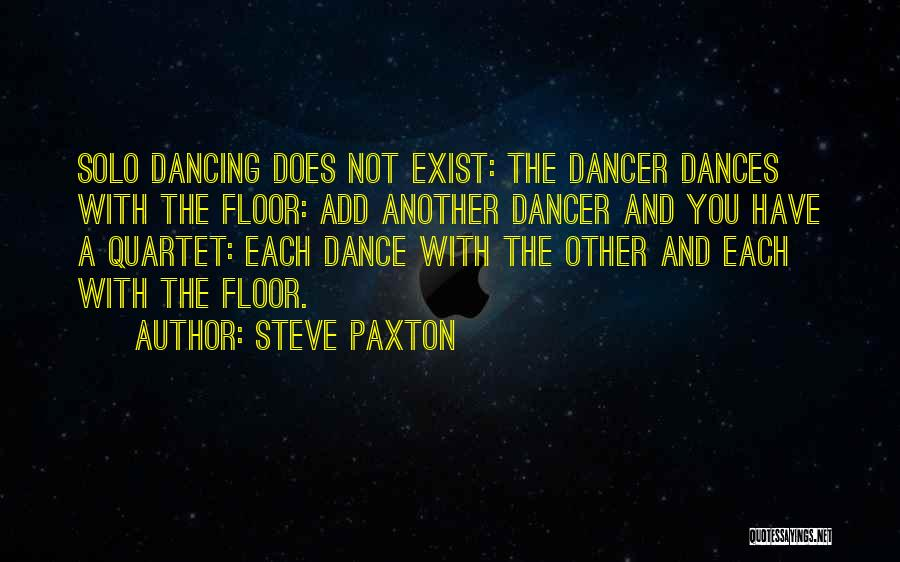 With Each Other Quotes By Steve Paxton