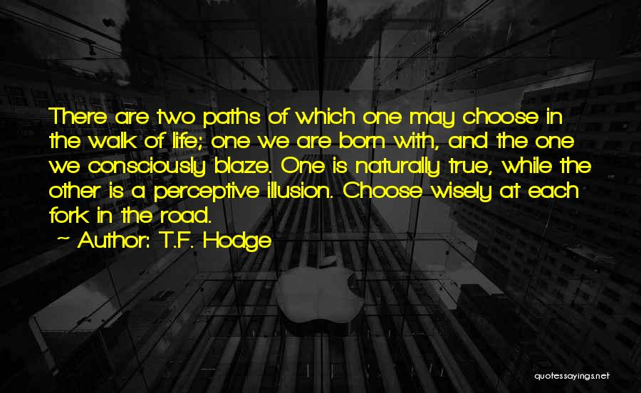 With Each Other Quotes By T.F. Hodge
