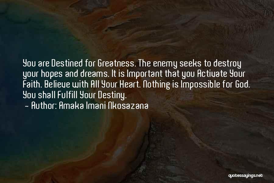 With God Nothing Is Impossible Quotes By Amaka Imani Nkosazana