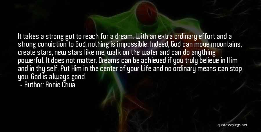 With God Nothing Is Impossible Quotes By Annie Chua