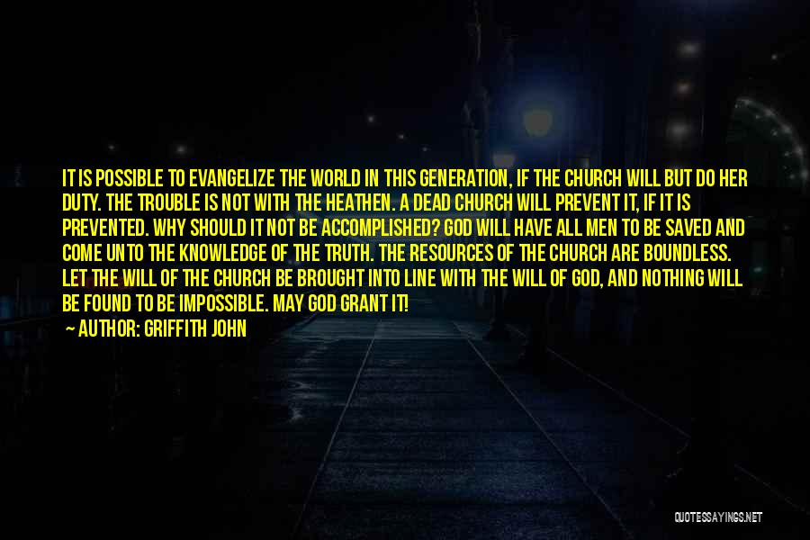 With God Nothing Is Impossible Quotes By Griffith John