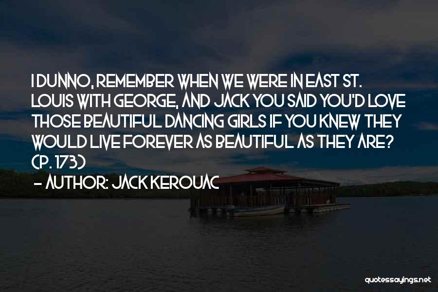 Withering Beauty Quotes By Jack Kerouac
