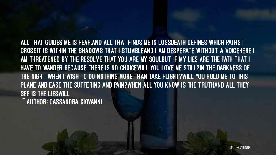 Without Love You Have Nothing Quotes By Cassandra Giovanni