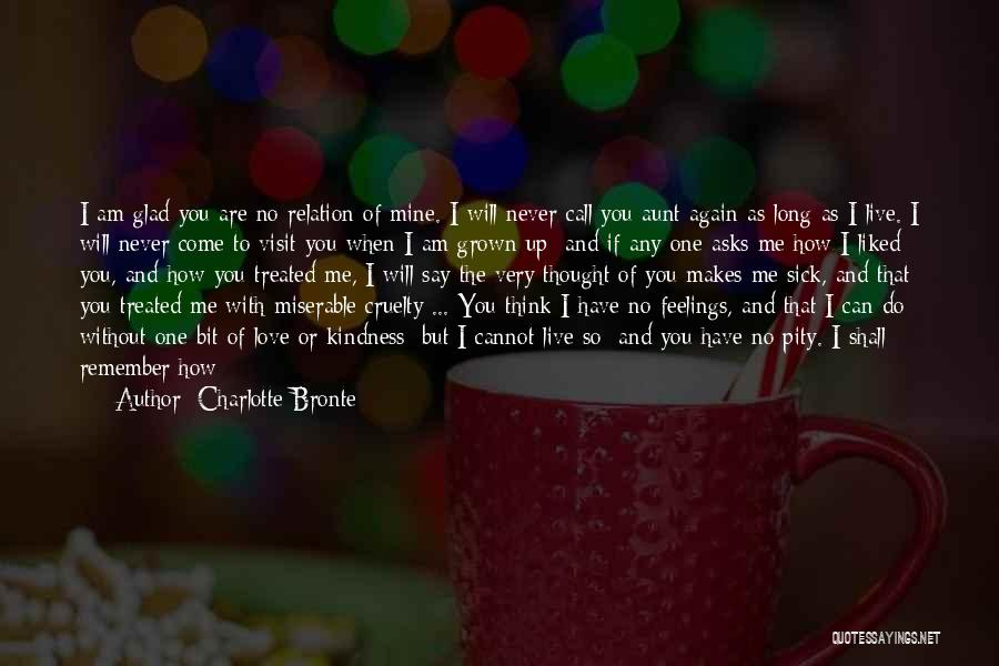 Without Love You Have Nothing Quotes By Charlotte Bronte