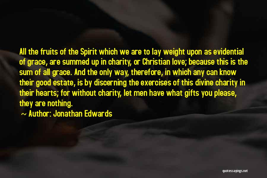 Without Love You Have Nothing Quotes By Jonathan Edwards