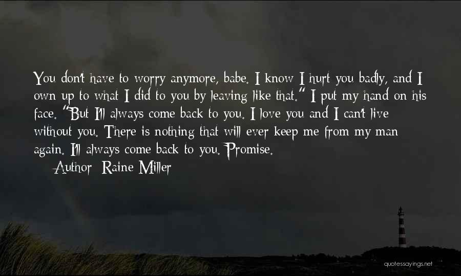 Without Love You Have Nothing Quotes By Raine Miller