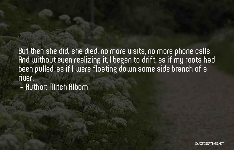 Without My Phone Quotes By Mitch Albom