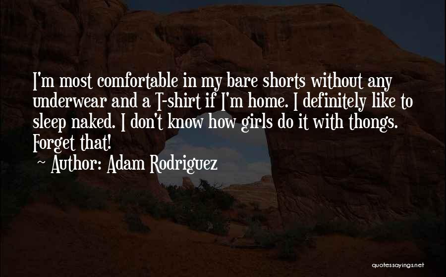 Without Sleep Quotes By Adam Rodriguez