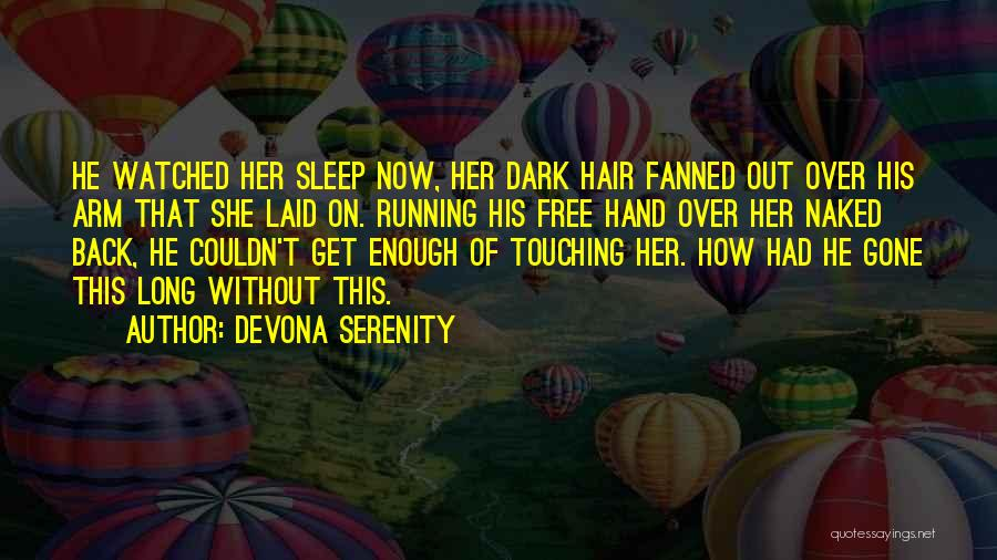 Without Sleep Quotes By Devona Serenity