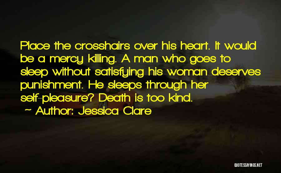Without Sleep Quotes By Jessica Clare