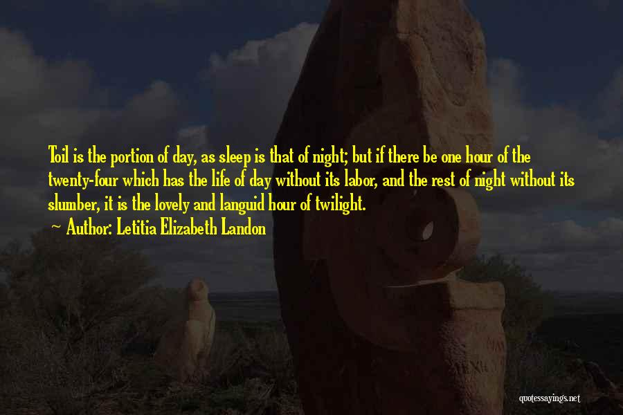Without Sleep Quotes By Letitia Elizabeth Landon