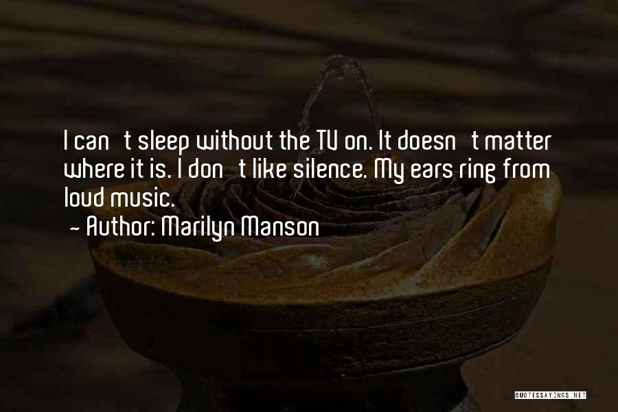 Without Sleep Quotes By Marilyn Manson