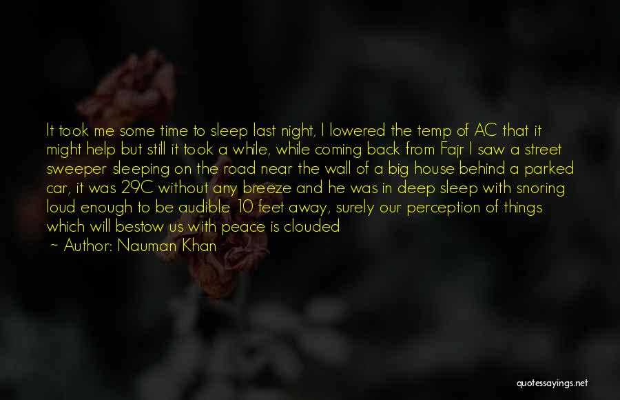 Without Sleep Quotes By Nauman Khan