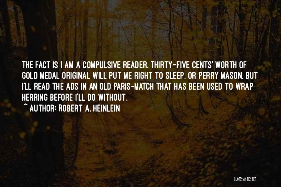 Without Sleep Quotes By Robert A. Heinlein