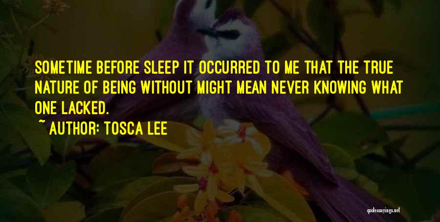 Without Sleep Quotes By Tosca Lee