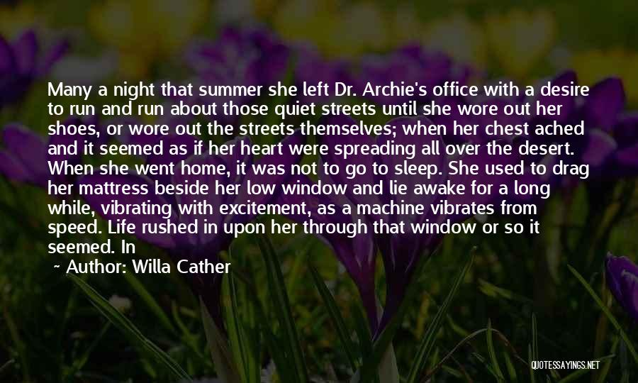 Without Sleep Quotes By Willa Cather