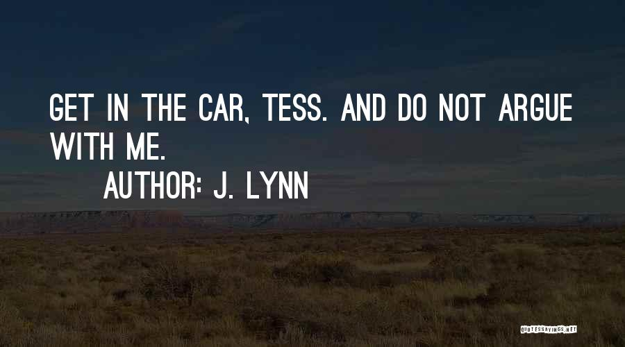 Without Tess Quotes By J. Lynn
