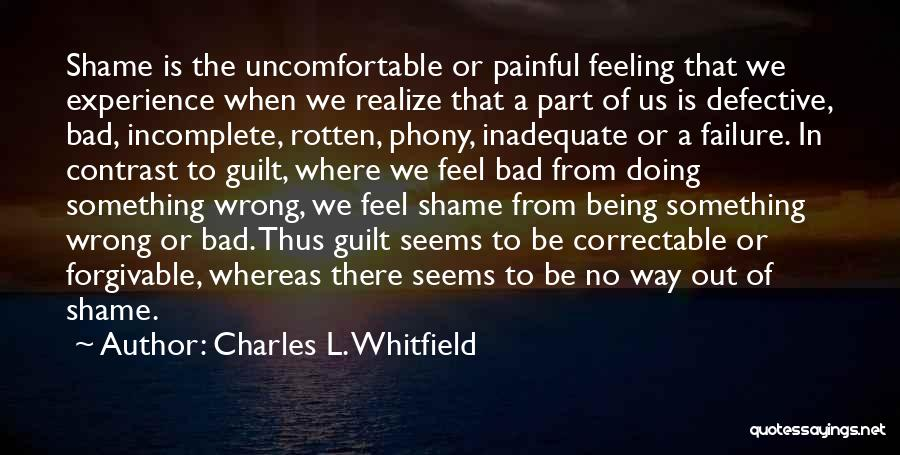 Without You I Feel Incomplete Quotes By Charles L. Whitfield