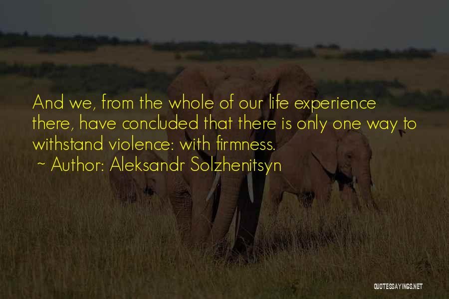 Withstand Quotes By Aleksandr Solzhenitsyn