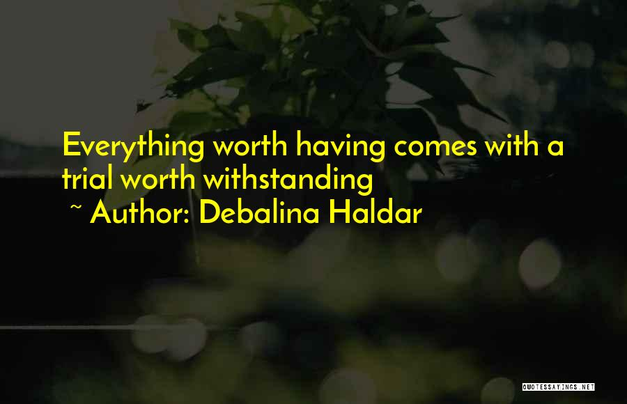 Withstand Quotes By Debalina Haldar