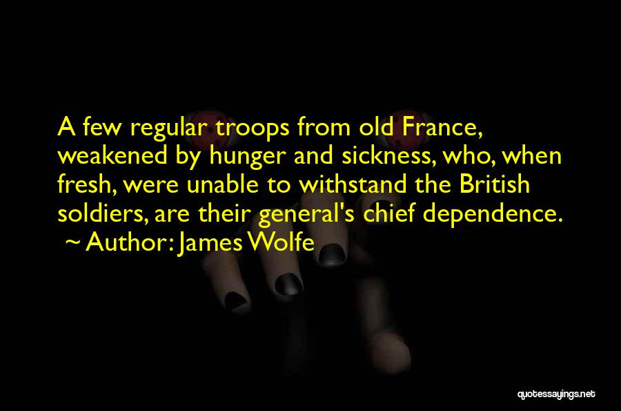 Withstand Quotes By James Wolfe