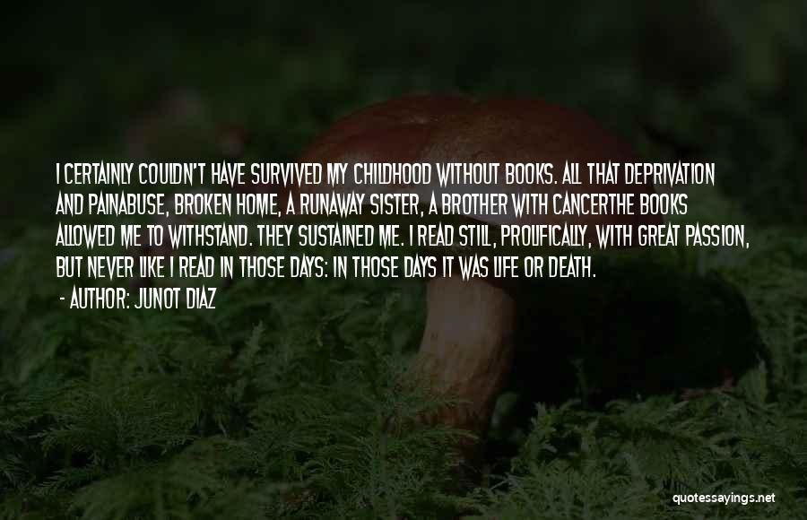 Withstand Quotes By Junot Diaz