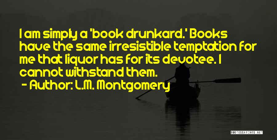Withstand Quotes By L.M. Montgomery