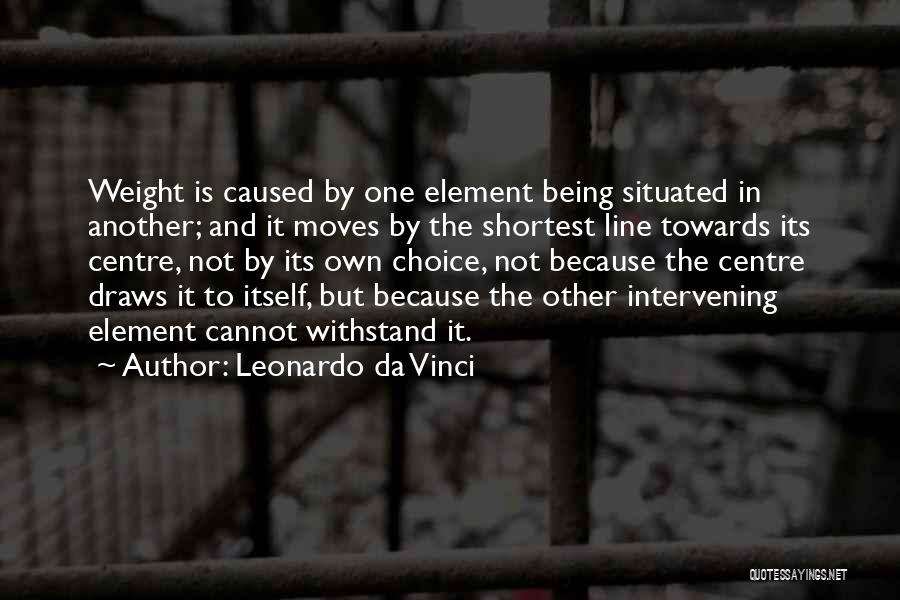 Withstand Quotes By Leonardo Da Vinci
