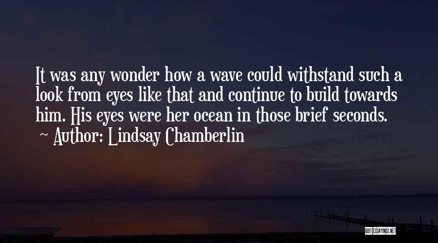 Withstand Quotes By Lindsay Chamberlin