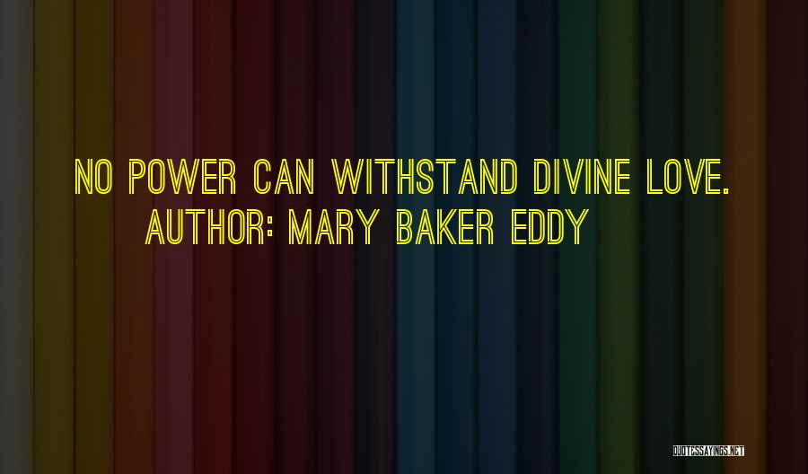 Withstand Quotes By Mary Baker Eddy