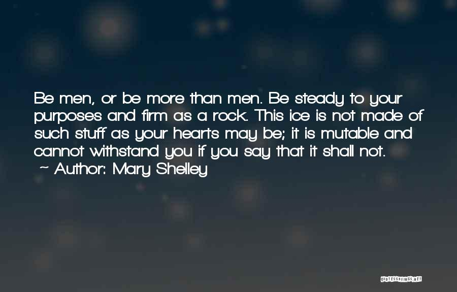 Withstand Quotes By Mary Shelley