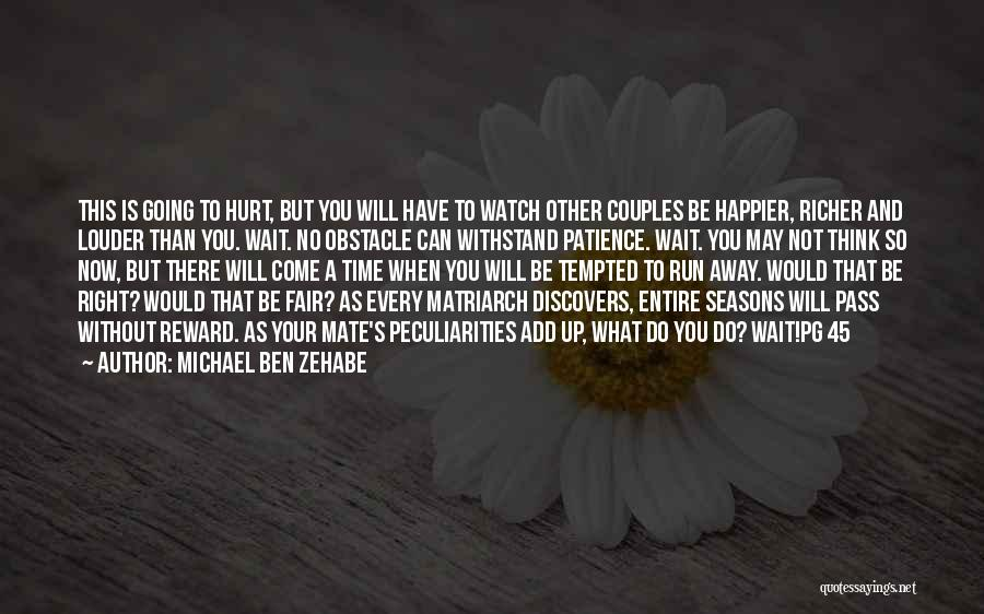 Withstand Quotes By Michael Ben Zehabe