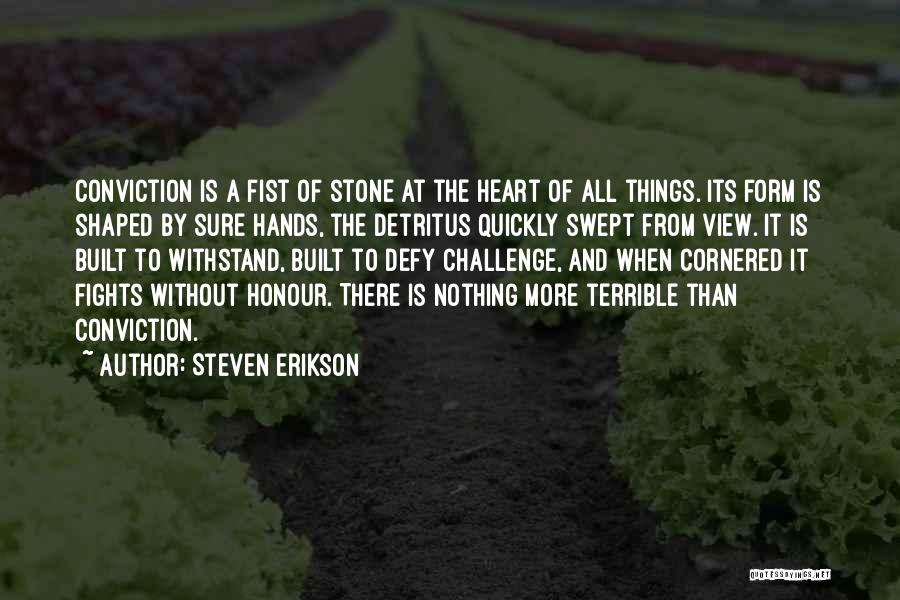 Withstand Quotes By Steven Erikson