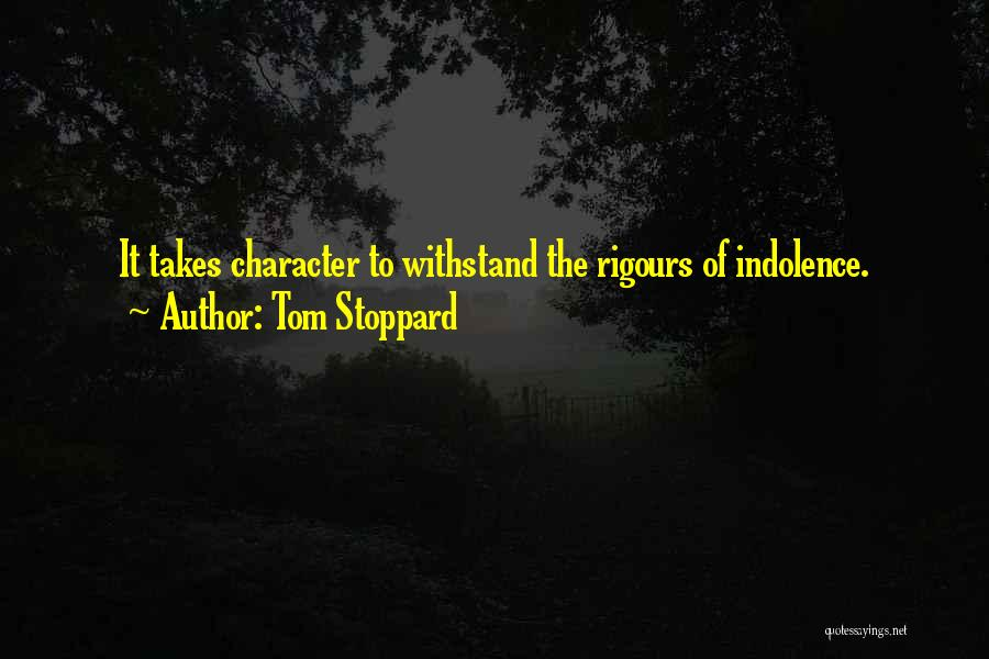 Withstand Quotes By Tom Stoppard