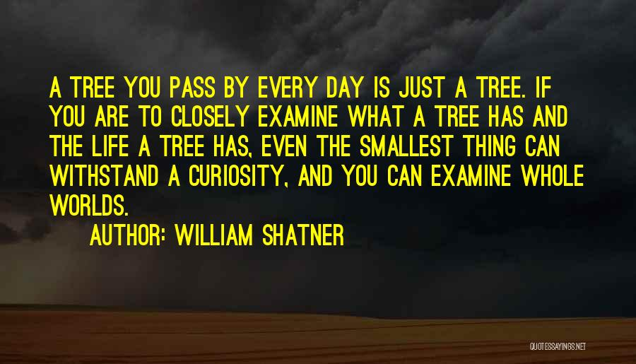 Withstand Quotes By William Shatner