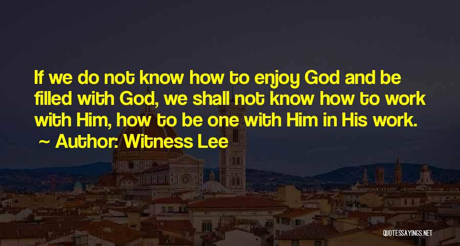 Witness Lee Quotes 2109356