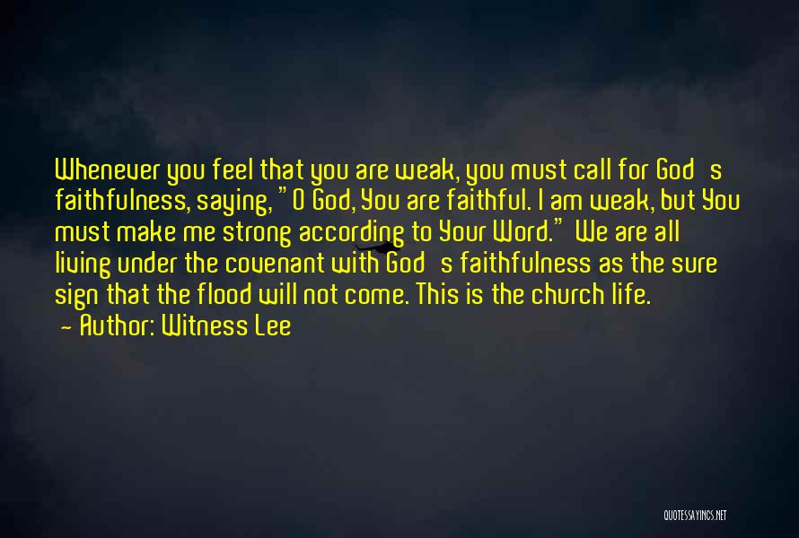 Witness Lee Quotes 989902