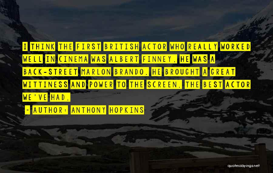 Wittiness Quotes By Anthony Hopkins