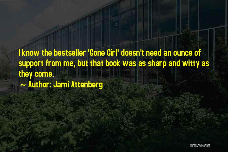 Witty Girl Quotes By Jami Attenberg