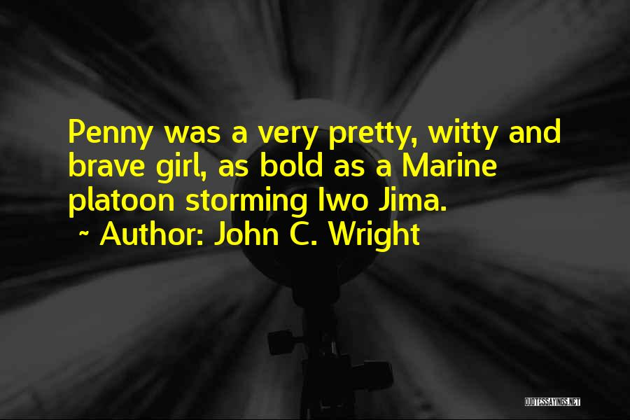 Witty Girl Quotes By John C. Wright