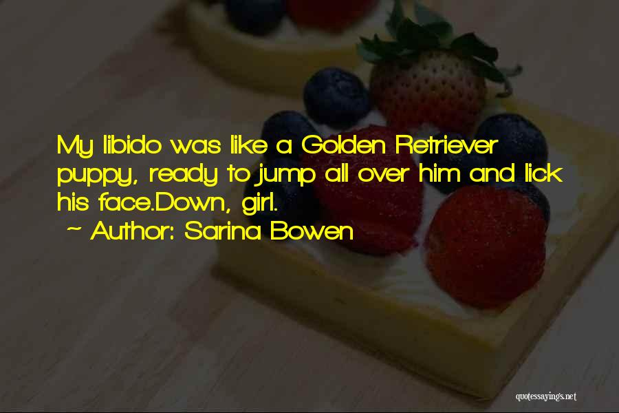 Witty Girl Quotes By Sarina Bowen