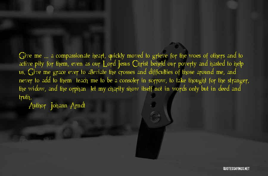 Woes Quotes By Johann Arndt