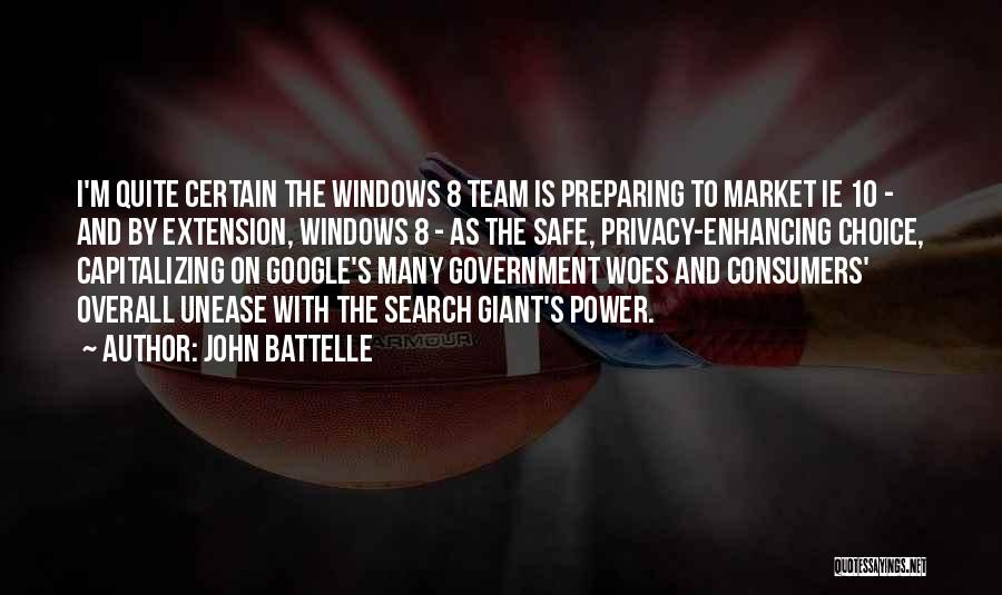 Woes Quotes By John Battelle