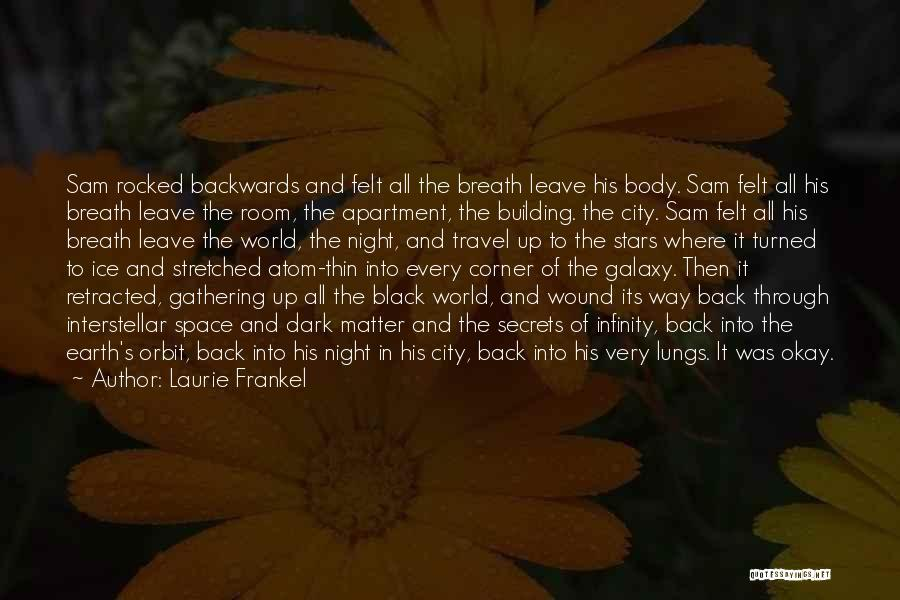 Woes Quotes By Laurie Frankel