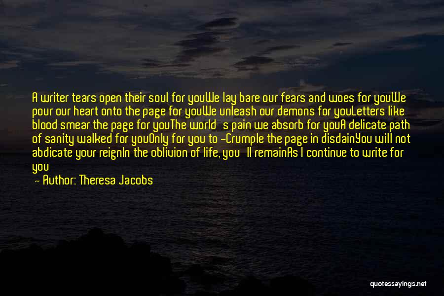 Woes Quotes By Theresa Jacobs
